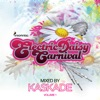 Electric Daisy Carnival, Vol. 1 (Mixed by Kaskade) by Kaskade album lyrics