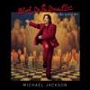 Blood On the Dance Floor: HIStory In the Mix by Michael Jackson album lyrics