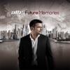 Future Memories by ATB album lyrics