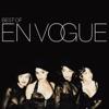 Best of En Vogue by En Vogue album lyrics