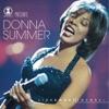 VH1 Presents Live & More Encore! by Donna Summer album lyrics