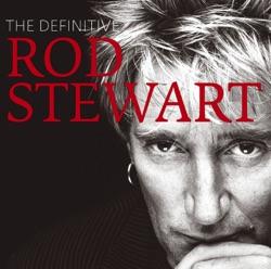 The Definitive Rod Stewart by Rod Stewart album reviews, download