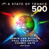 A State of Trance 500 (Mixed by Armin van Buuren, Paul Oakenfold, Cosmic Gate And More) by Armin van Buuren, Paul Oakenfold & Cosmic Gate album lyrics