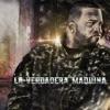 La Verdadera Maquina by Franco El Gorila album lyrics