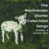 The Westminster Shorter Catechism Songs, Volume 2 by Holly Dutton album lyrics