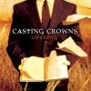 Lifesong by Casting Crowns album lyrics