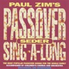 Passover Seder Sing-A-Long by Paul Zim album lyrics