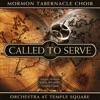 Called to Serve by Mormon Tabernacle Choir album lyrics
