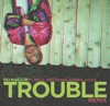 Trouble (Remix) [feat. Wale, Trey Songz, T-Pain, J. Cole & DJ Bay Bay] album lyrics, reviews, download