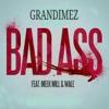 Bad Ass (feat. Meek Mill, Wale) - Single album lyrics, reviews, download