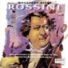 Rossini: Greatest Hits album lyrics, reviews, download
