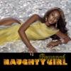 Naughty Girl - Single album lyrics, reviews, download
