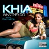What They Do (feat. Gucci Mane) - EP album lyrics, reviews, download