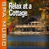 Relax At a Cottage (Music and Nature Sounds) - Single album lyrics, reviews, download