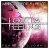 I Gotta Feeling (feat. John B) - Single album lyrics, reviews, download