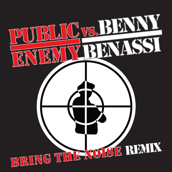 Bring the Noise Remix (Pump-kin Remix) by Public Enemy vs. Benny Benassi song lyrics, reviews, ratings, credits
