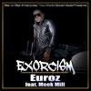 Exorcism (feat. Meek Mill) - Single album lyrics, reviews, download