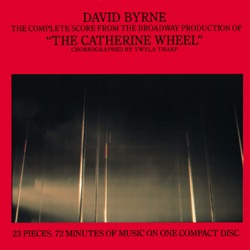 The Catherine Wheel (The Complete Score from the Broadway Production) album reviews, download