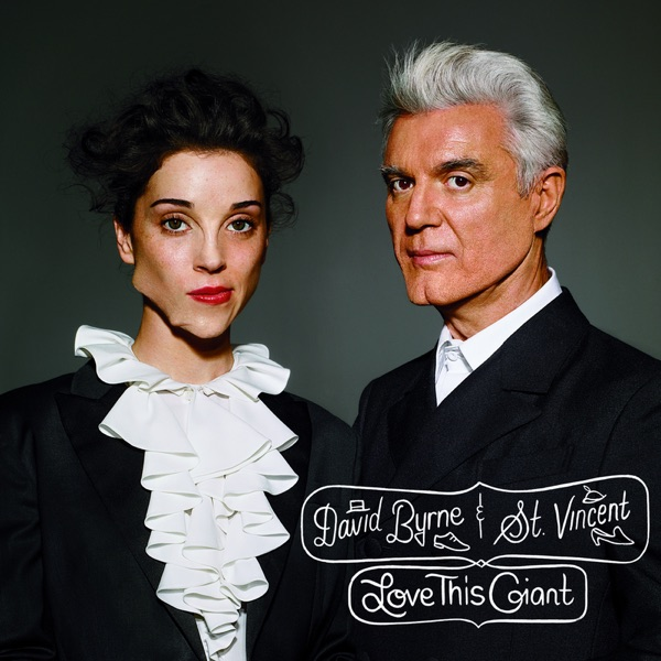 Love This Giant by David Byrne & St. Vincent album reviews, ratings, credits