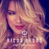 Ricos Besos - Single album lyrics, reviews, download