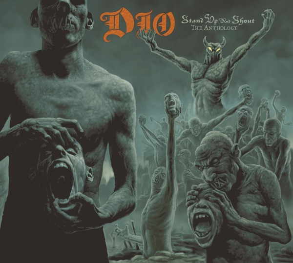 Stand Up and Shout: The Anthology by Dio album reviews, ratings, credits