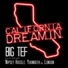 California Dreamin (feat. Nipsey Hussle, Yukmouth & London) - Single album lyrics, reviews, download