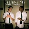 Believe Me (feat. Dave Patten) - Single album lyrics, reviews, download