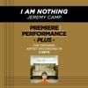 Premiere Performance Plus: I Am Nothing - EP album lyrics, reviews, download