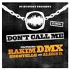 Don't Call Me (feat. Shontelle) - Single album lyrics, reviews, download