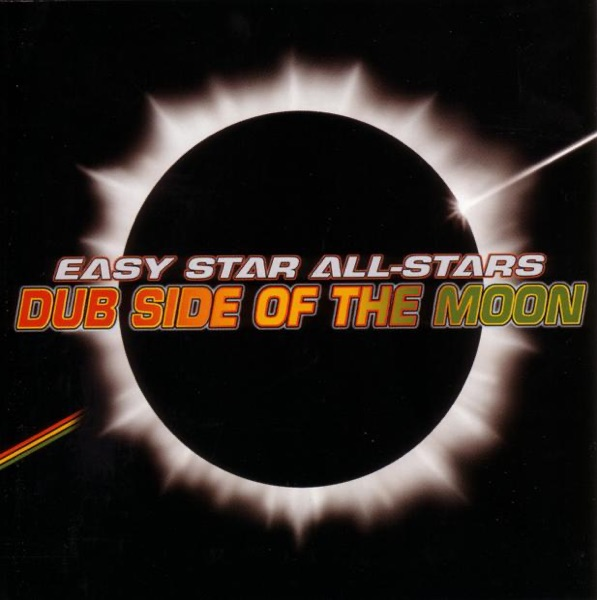 Dub Side of the Moon (A Reggae Version of Pink Floyd's Dark Side of the Moon) by Easy Star All-Stars album reviews, ratings, credits