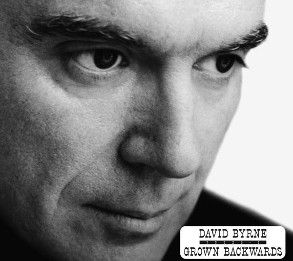 Grown Backwards by David Byrne album reviews, ratings, credits
