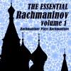 The Essential Rachmaninov Volume 1: Rachmaninov Plays Rachmaninov album lyrics, reviews, download