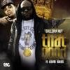 That Good (feat. Kevin Gates) - Single album lyrics, reviews, download