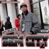 My Block: Welcome to Sem City 2 album lyrics, reviews, download