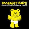 Lullaby Renditions of Black Sabbath album lyrics, reviews, download