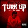 Turn Up (feat. YG & Kidoe) - Single album lyrics, reviews, download