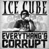 Everythang's Corrupt - Single album lyrics, reviews, download