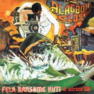 Alagbon Close by Fela Kuti album reviews, ratings, credits