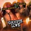 Groupie Love (feat. Josh Xantus) - Single album lyrics, reviews, download