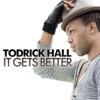 It Gets Better - Single album lyrics, reviews, download