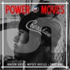 Power Moves (feat. Troy Ave) - Single album lyrics, reviews, download