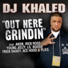 Out Here Grindin' (feat. Akon, Rick Ross, Young Jeezy, Lil Boosie, Plies, Ace Hood, Trick Daddy) - Single album lyrics, reviews, download