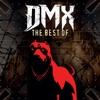 The Best of DMX (Re-Recorded Versions) album lyrics, reviews, download
