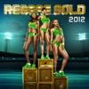 Reggae Gold 2012 album cover