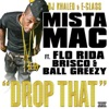 Drop That (feat. Flo Rida, Brisco & Ball Greezy) - Single album lyrics, reviews, download