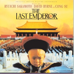The Last Emperor (Main Title Theme) song lyrics, mp3 download