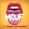 Mouf (feat. Plies & Gucci Mane) - Single album lyrics, reviews, download