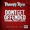 Dont Get Offended (feat. Iamsu! & Josh K) [Street Version] - Single album lyrics, reviews, download