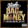 Bag of Money (feat. Rick Ross, Meek Mill & T-Pain) - Single album lyrics, reviews, download