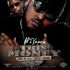 All I Know Is This Money (feat. Gucci Mane) - Single album lyrics, reviews, download